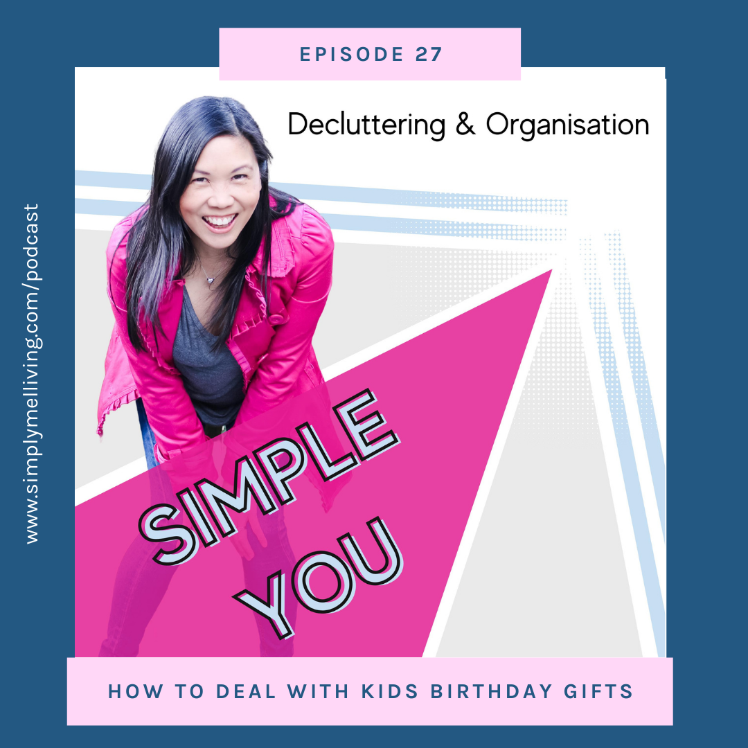 Episode 27: How to deal with kids' birthday gifts