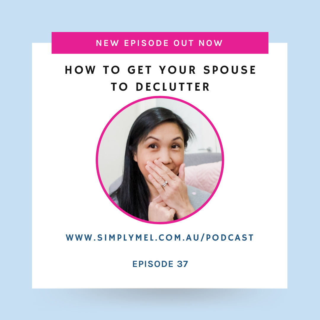 Episode 37: How to get your spouse to declutter