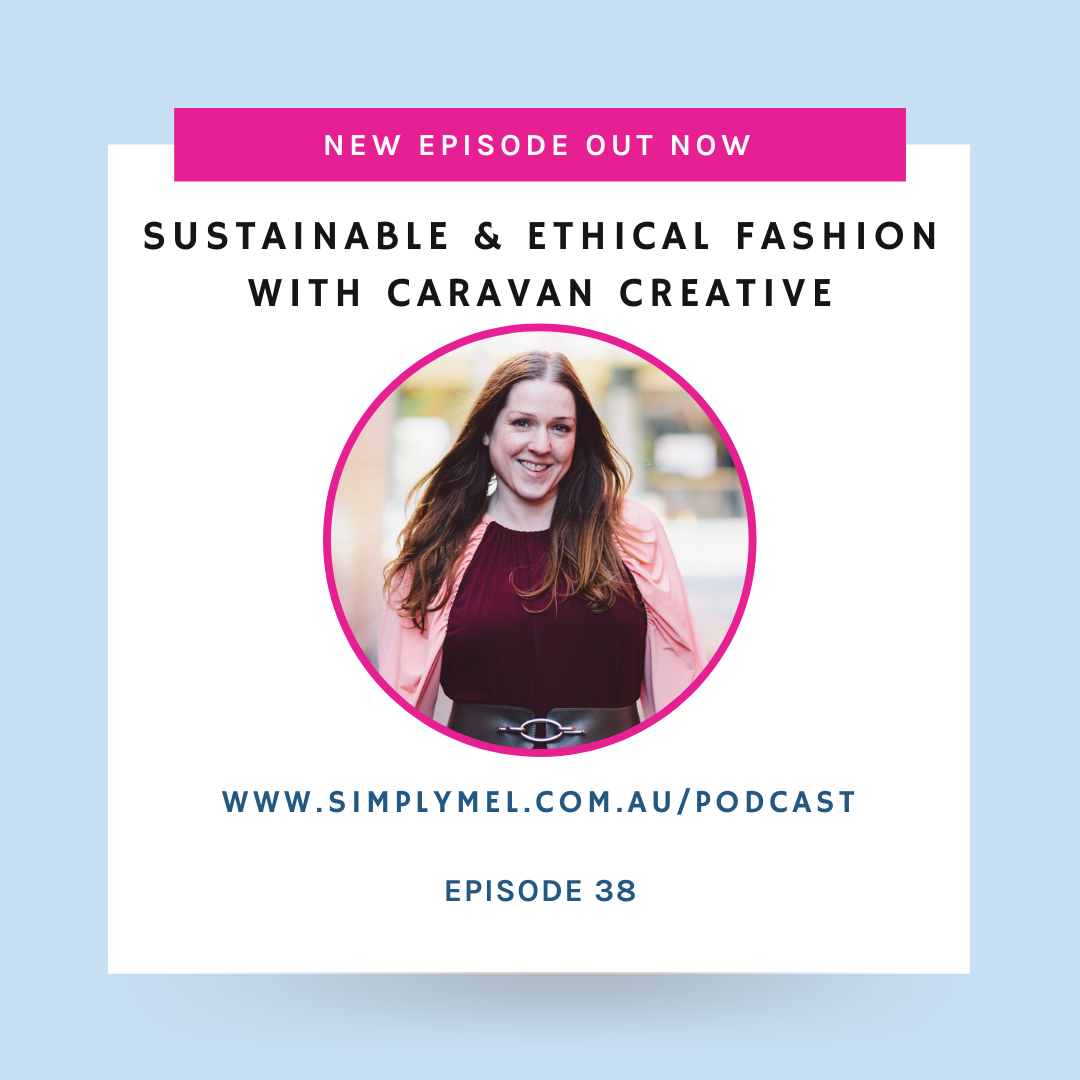 Episode 38: Sustainable & Ethical Fashion with Jo of Caravan Creative
