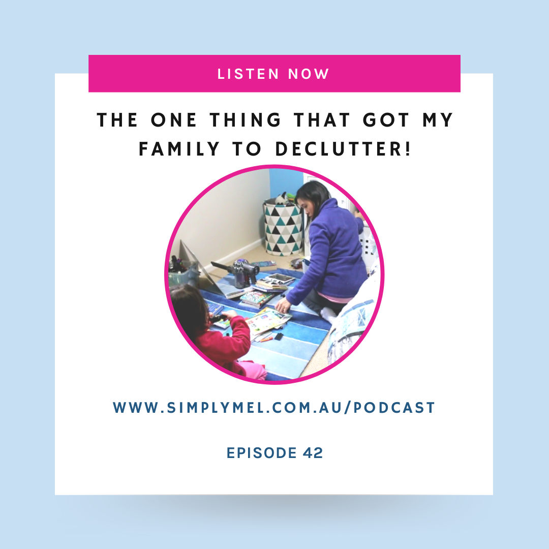 Episode 42: How To Get Your Family To Declutter