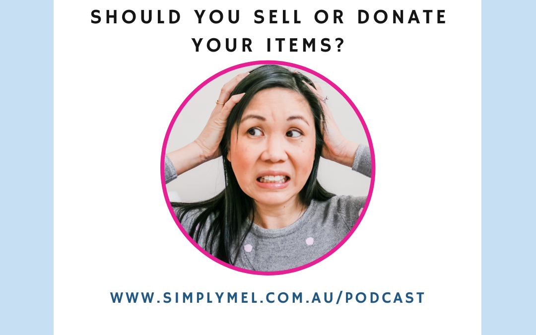should you sell or donate your unwanted items