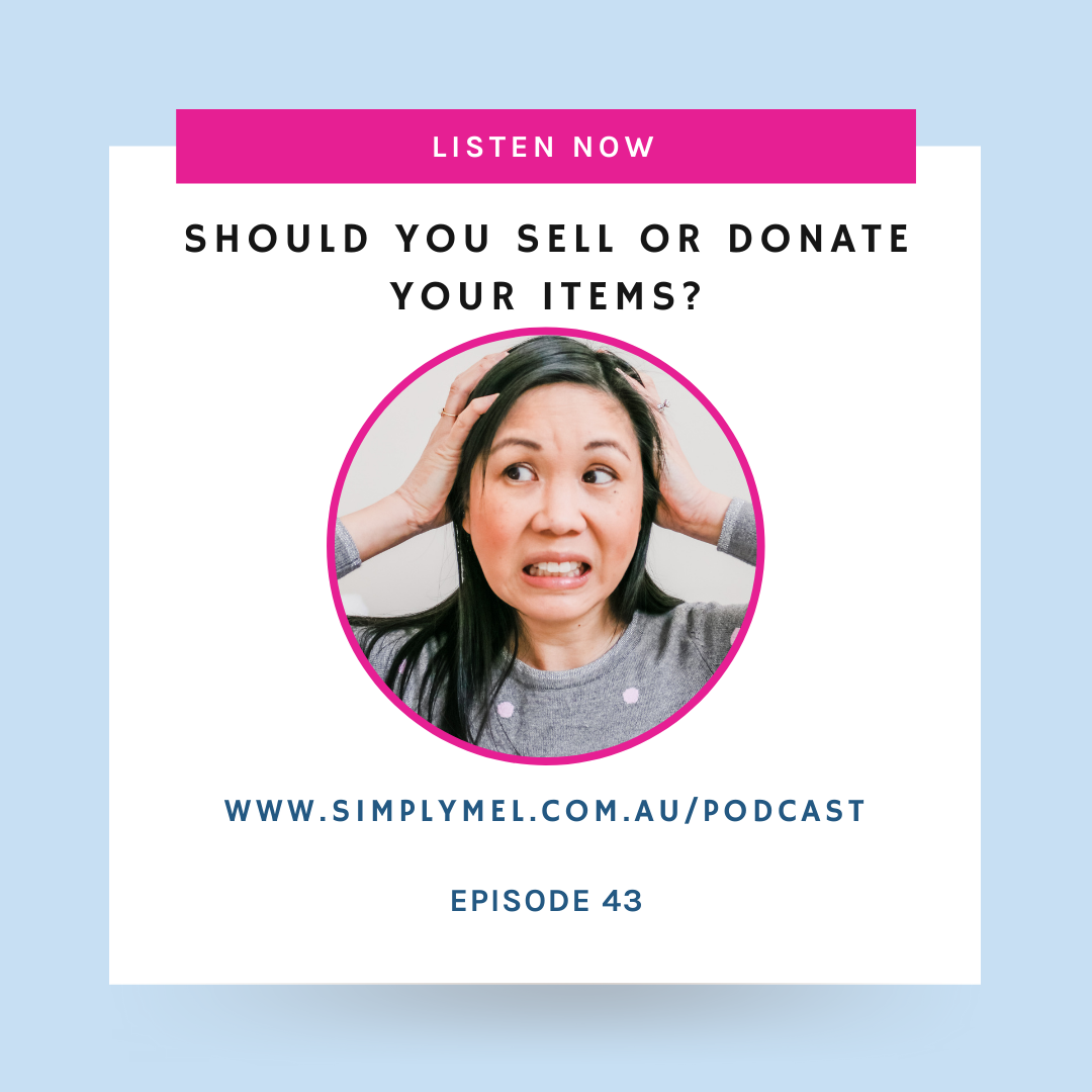Episode 43: Should you sell or donate your items? Selling vs. donating your clutter