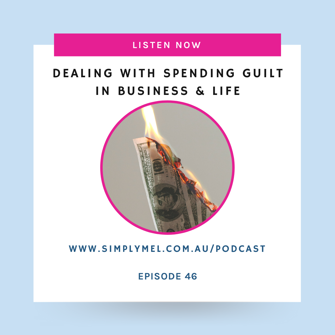 Episode 46: Feeling guilt about spending money? Listen to this.