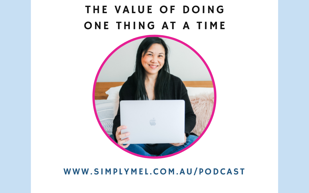 the value of doing one thing at a time